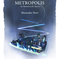 METROPOLIS for Mandoloncello Quartet